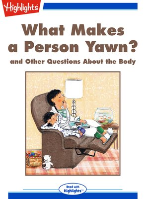 cover image of What Makes a Person Yawn? and Other Questions About the Body