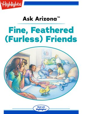 cover image of Ask Arizona: Fine, Feathered (Furless) Friends