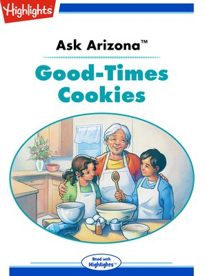 cover image of Ask Arizona: Good-Times Cookies