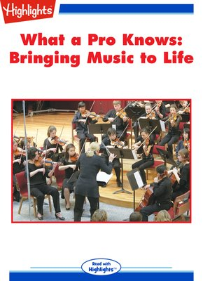 cover image of What a Pro Knows: Bringing Music to Life