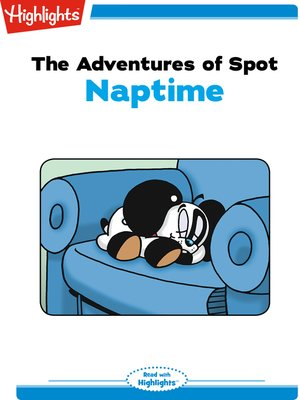 cover image of The Adventures of Spot: Naptime
