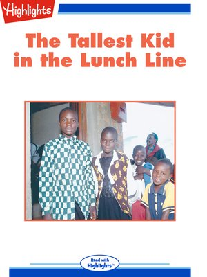 cover image of The Tallest Kid in the Lunch Line