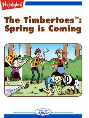 cover image of The Timbertoes: Spring Is Coming