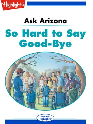 cover image of Ask Arizona: So Hard to say Good-bye