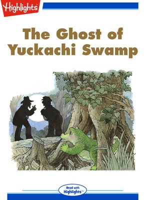 cover image of The Ghost of Yuckachi Swamp