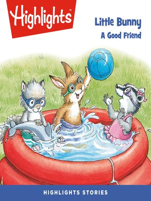 cover image of Little Bunny: A Good Friend
