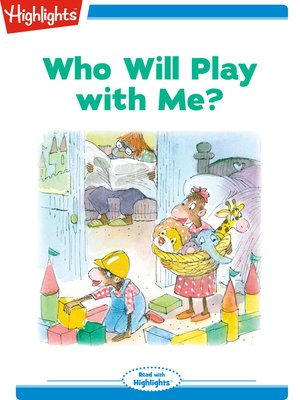 cover image of Who Will Play With Me