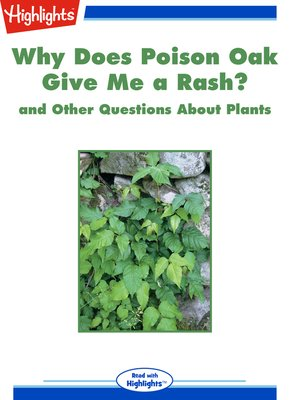 cover image of Why Does Poison Oak Give Me a Rash? and Other Questions About Plants