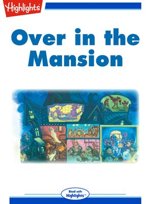cover image of Over in the Mansion