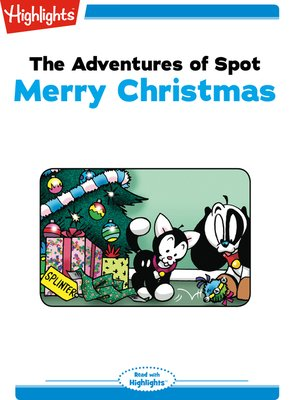 cover image of The Adventures of Spot: Merry Christmas