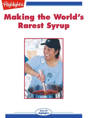 cover image of Making the World's Rarest Syrup