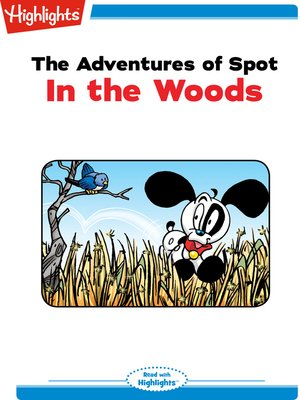 cover image of The Adventures of Spot: In the Woods