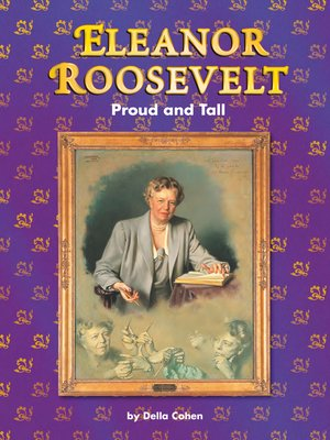 cover image of Eleanor Roosevelt: Proud and Tall