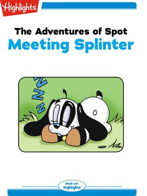 cover image of The Adventures of Spot: Meeting Splinter