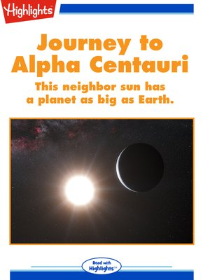 cover image of Journey to Alpha Centauri