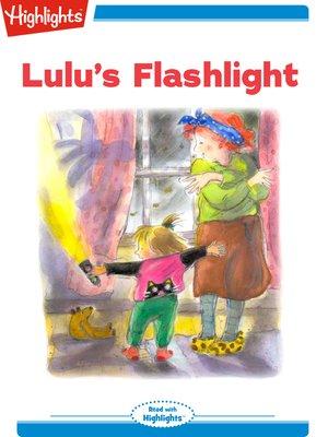 cover image of Lulu's Flashlight