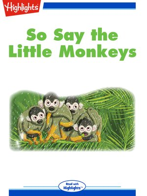 cover image of So Say the Little Monkeys