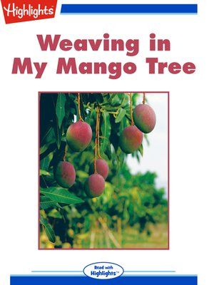 cover image of Weaving in My Mango Tree
