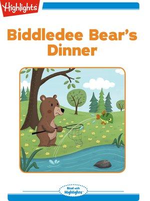 cover image of Biddledee Bear's Dinner