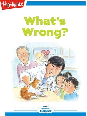 cover image of What's Wrong?