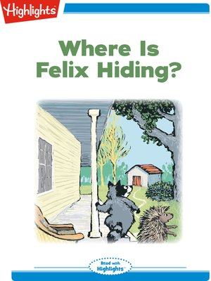 cover image of Where is Felix Hiding?