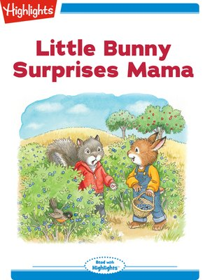 cover image of Little Bunny Surprises Mama