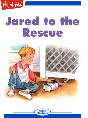 cover image of Jared to the Rescue