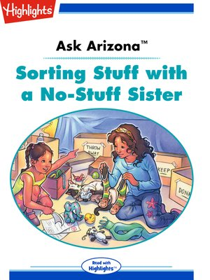 cover image of Ask Arizona: Sorting Stuff with a No-Stuff Sister