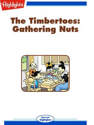 cover image of The Timbertoes: Gathering Nuts