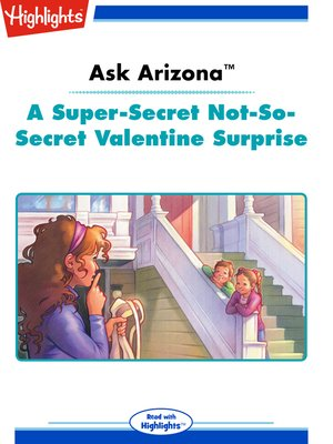 cover image of A Super-Secret Not-So-Secret Valentine Surprise