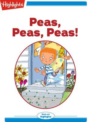 cover image of Peas Peas Peas