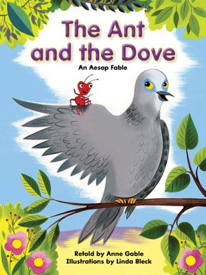cover image of The Ant and the Dove: An Aesop fable