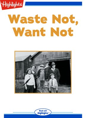 cover image of Waste Not, Want Not