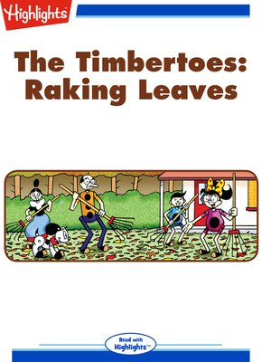 cover image of The Timbertoes: Raking Leaves