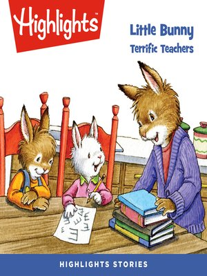 cover image of Little Bunny: Terrific Teachers