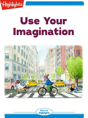 cover image of Use Your Imagination