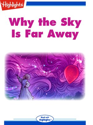 cover image of Why the Sky Is Far Away