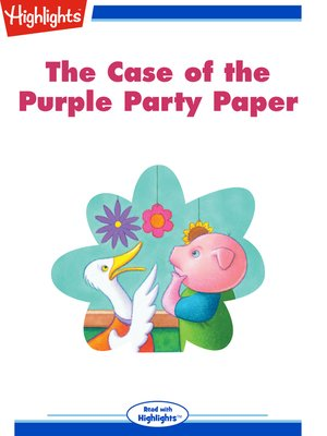 cover image of The Case of the Purple Party Paper