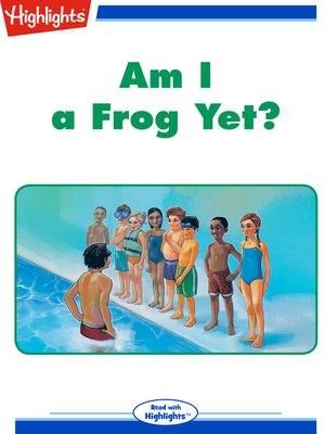cover image of Am I a Frog Yet?