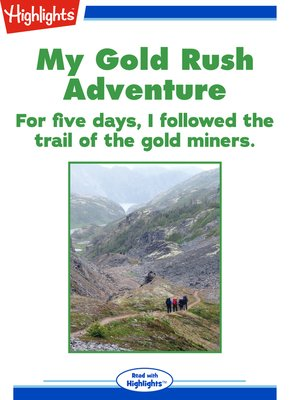 cover image of My Gold Rush Adventure