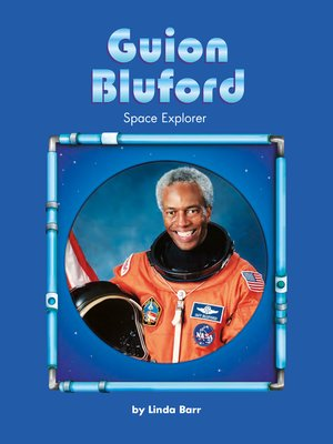 cover image of Guion Bluford: Space Explorer