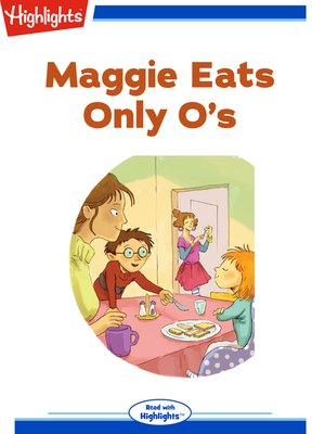 cover image of Maggie Eats Only O's