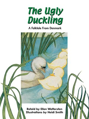 cover image of The Ugly Duckling: A Folktale From Denmark