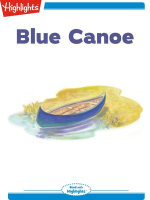 cover image of Blue Canoe