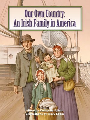 cover image of Our Own Country: An Irish Family in America