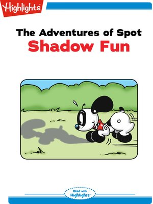 cover image of The Adventures of Spot: Shadow Fun