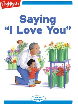 cover image of Saying I Love You