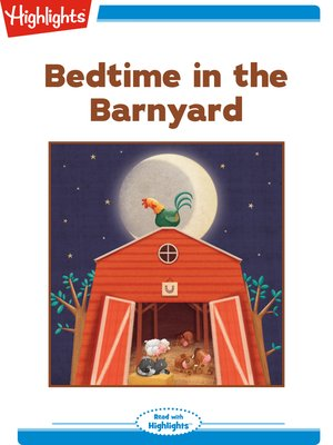 cover image of Bedtime in the Barnyard