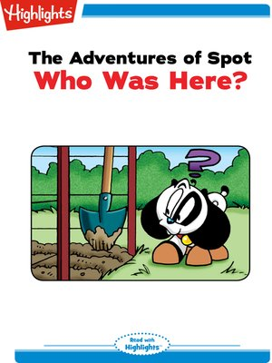 cover image of The Adventures of Spot: Who Was Here?