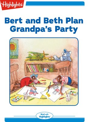 cover image of Bert and Beth Plan Grandpa's Party